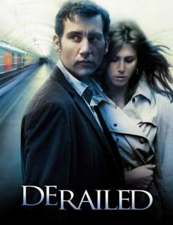 Цена измены / Derailed (2005) HD 720 (RU, ENG)