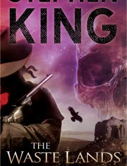 Бесплодные земли / The Dark Tower III: The Waste Lands (King, 1991) – книга на английском