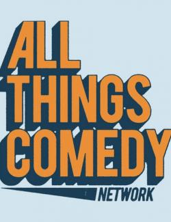 All Things Comedy Podcast Network - 24/7 - слушать онлайн радио на английском языке