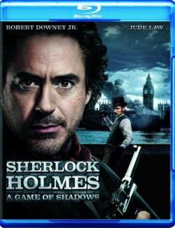 Шерлок Холмс: Игра теней / Sherlock Holmes: A Game of Shadows (2011) HD 720 (RU, ENG)