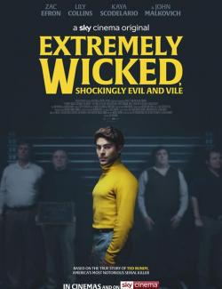Красивый, плохой, злой / Extremely Wicked, Shockingly Evil and Vile (2019) HD 720 (RU, ENG)
