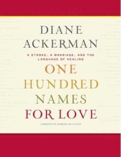 100 имен любви / One Hundred Names for Love (Ackerman, 2011) – книга на английском