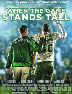 Игра на высоте / When the Game Stands Tall (2014) HD 720 (RU, ENG)