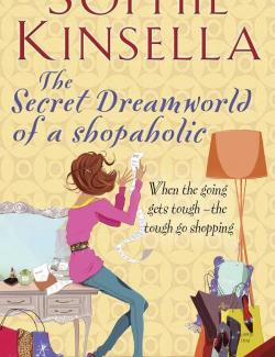 Тайный мир Шопоголика / The Secret Dreamworld of a Shopaholic (Kinsella, 2000) – книга на английском