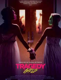 Убить за лайк / Tragedy Girls (2017) HD 720 (RU, ENG)