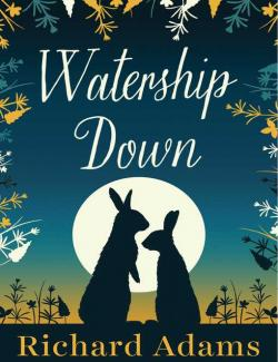 Обитатели холмов / Watership Down (Adams, 1972) – книга на английском