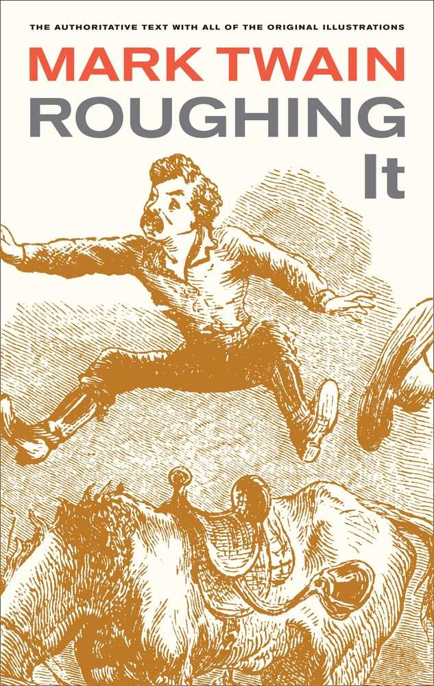 "an analysis of roughing it a book by mark twain Literary analysis on mark twain's writings literary analysis on mark twain's writings introduction  in another short piece, ""the great landslide case,"" a tall tale in roughing it, twain displays variety on the familiar squatter-and-the-tenderfoot plot."